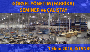 gorsel_yonetim_fabrika_seminer_ve_calistyay_1ekim